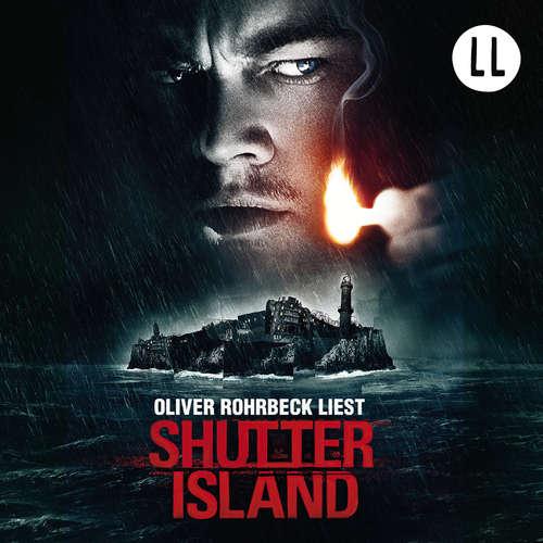 Hoerbuch Shutter Island - Dennis Lehane - Oliver Rohrbeck