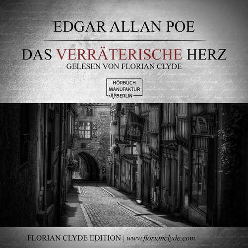 Hoerbuch Das verräterische Herz - Edgar Allen Poe - Florian Clyde