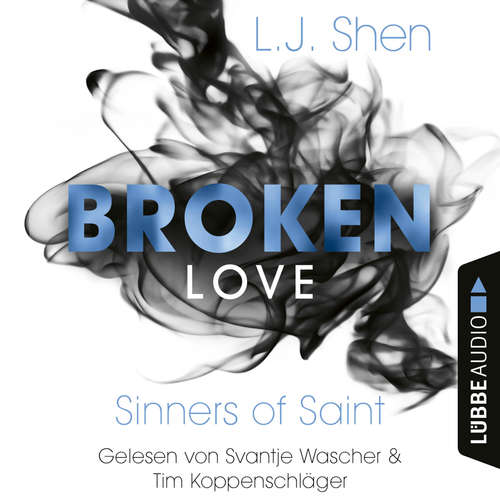 Hoerbuch Sinners of Saint - Broken Love, Band 4 - L. J. Shen - Svantje Wascher