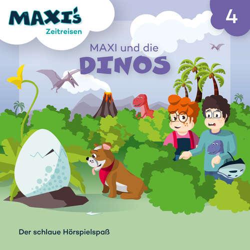 Hoerbuch Maxi's Zeitreisen, Folge 4: Maxi und die Dinos - Jana Lüpke - Luisa Wietzorek