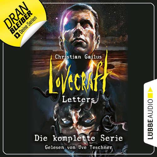 Hoerbuch Lovecraft Letters - Die komplette Serie, Folge 1-8 - Christian Gailus - Uve Teschner