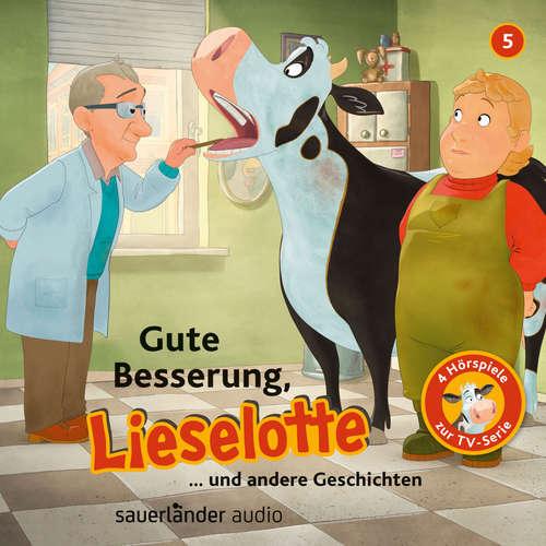 Hoerbuch Lieselotte Filmhörspiele, Folge 5: Gute Besserung, Lieselotte (Vier Hörspiele) - Alexander Steffensmeier - Uve Teschner