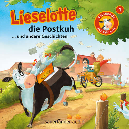 Hoerbuch Lieselotte Filmhörspiele, Folge 1: Lieselotte die Postkuh (Vier Hörspiele) - Alexander Steffensmeier - Uve Teschner