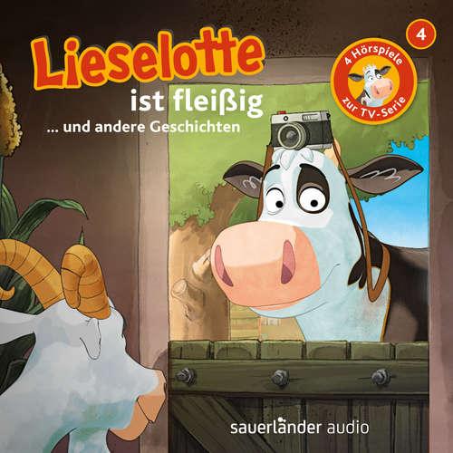 Hoerbuch Lieselotte Filmhörspiele, Folge 4: Lieselotte ist fleißig (Vier Hörspiele) - Alexander Steffensmeier - Uve Teschner