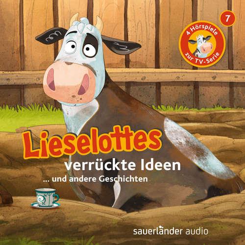 Hoerbuch Lieselotte Filmhörspiele, Folge 7: Lieselottes verrückte Ideen (Vier Hörspiele) - Alexander Steffensmeier - Uve Teschner