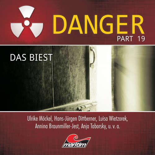 Hoerbuch Danger, Part 19: Das Biest - Markus Duschek - Luisa Wietzorek