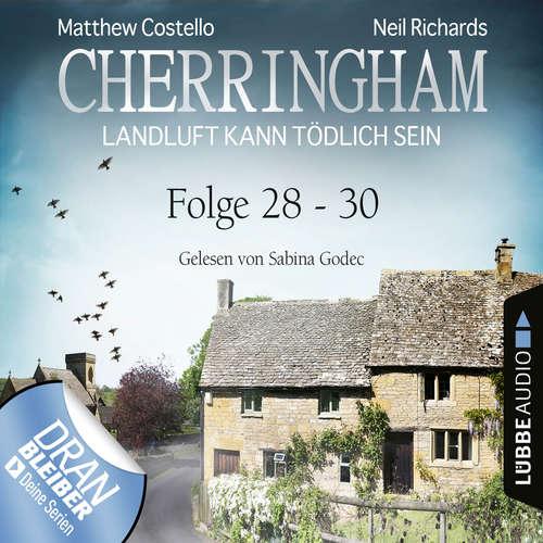 Hoerbuch Cherringham - Landluft kann tödlich sein, Sammelband 10: Folge 28-30 - Matthew Costello - Sabina Godec