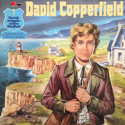 Hoerbuch David Copperfield, Folge 1: Davids ereignisreiche Kindheit - Charles Dickens - Michael Maertens