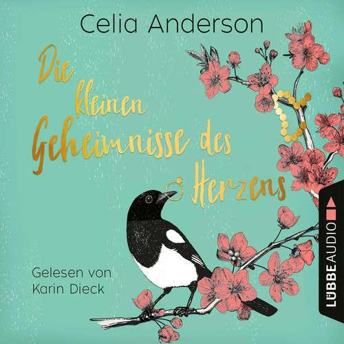 Hoerbuch Die kleinen Geheimnisse des Herzens - Celia Anderson - Karin Dieck