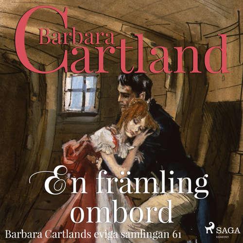 Audiokniha En främling ombord - Den eviga samlingen 61 - Barbara Cartland - Ida Olsson