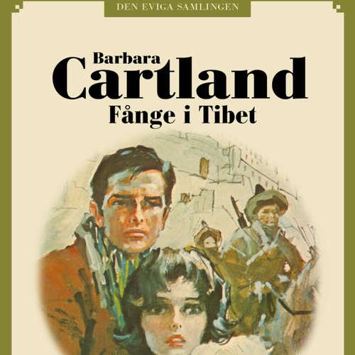 Audiokniha Fånge i Tibet - Den eviga samlingen 79 - Barbara Cartland - Johanna Landt