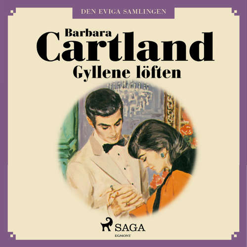 Audiokniha Gyllene löften - Den eviga samlingen 55 - Barbara Cartland - Ida Olsson