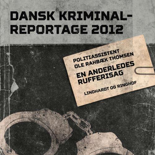 Audiokniha En anderledes rufferisag - Dansk Kriminalreportage - Ole Rahbæk Thomsen - Finn Andersen