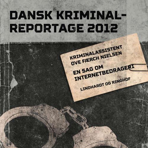 Audiokniha En sag om internetbedrageri - Dansk Kriminalreportage - Ove Færch Nielsen - Finn Andersen