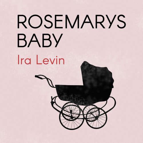 Audiokniha Rosemarys Baby - Ira Levin - Pusle Helmuth