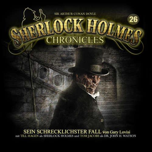 Hoerbuch Sherlock Holmes Chronicles, Folge 26: Sein schrecklichster Fall - Sir Arthur Conan Doyle - Tom Jacobs