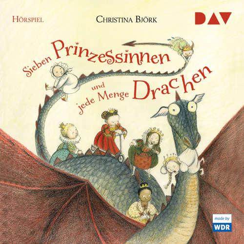 Sieben Prinzessinnen und jede Menge Drachen (Hörspiel)