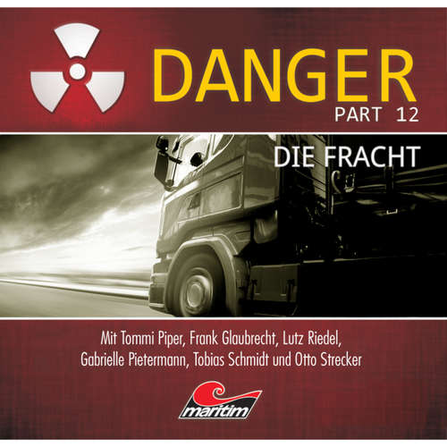 Danger, Part 12: Die Fracht