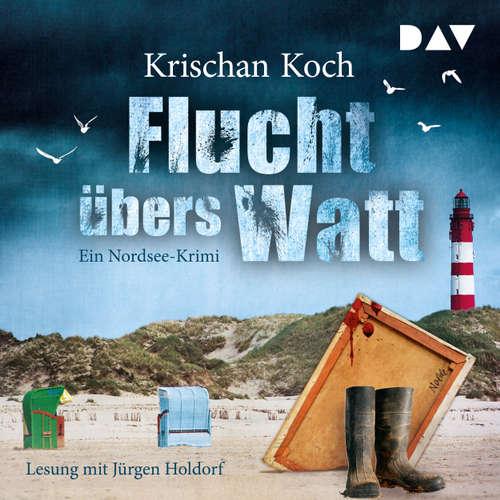 Hoerbuch Flucht übers Watt. Ein Nordsee-Krimi - Krischan Koch - Krischan Koch