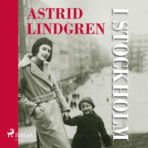 Astrid Lindgren i Stockholm