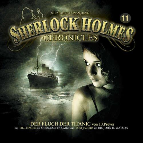 Hoerbuch Sherlock Holmes Chronicles, Folge 11: Der Fluch der Titanic - Markus Winter - Tom Jacobs
