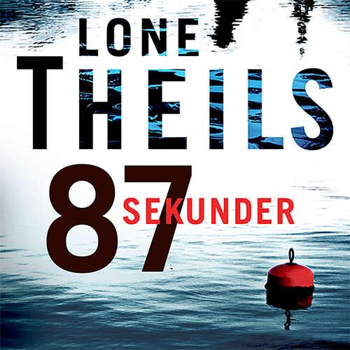 Audiokniha 87 sekunder - Lone Theils - Peter Milling