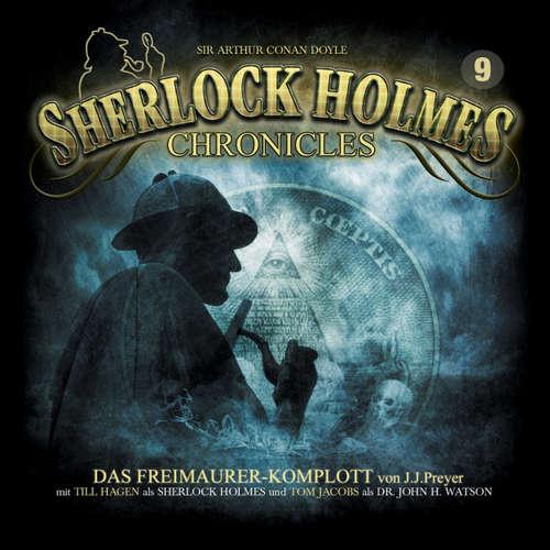 Hoerbuch Sherlock Holmes Chronicles, Folge 9: Das Freimaurer-Komplott - Markus Winter - Tom Jacobs