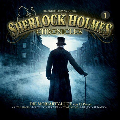 Hoerbuch Sherlock Holmes Chronicles, Folge 1: Die Moriarty-Lüge - Markus Winter - Tom Jacobs