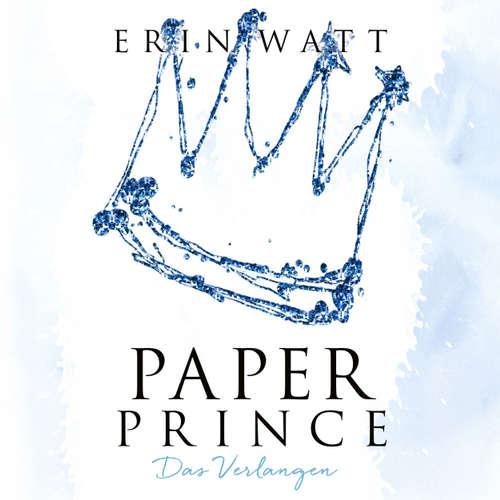 Paper Prince - Das Verlangen - Paper-Trilogie 2