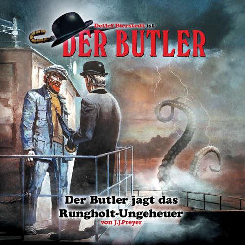 Hoerbuch Der Butler, Der Butler jagt das Runghold-Ungeheuer - J. J. Preyer - Helmut Winkelmann