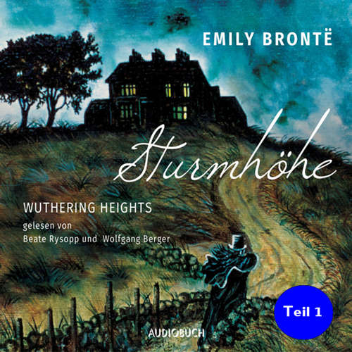 Sturmhöhe - Wuthering Heights, Teil 1