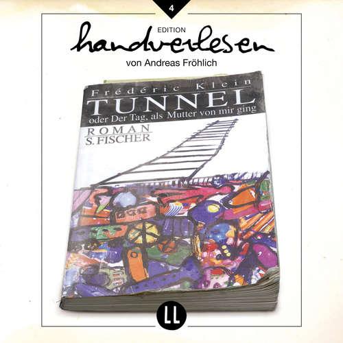 Hoerbuch Tunnel - oder der Tag als Mutter von mir ging - Frédéric Klein - Andreas Fröhlich