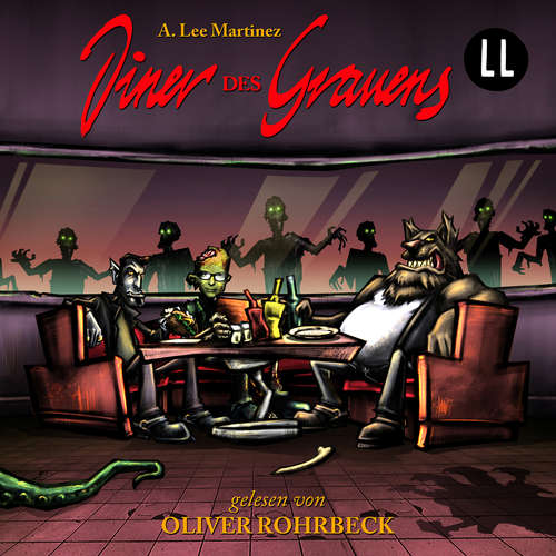Hoerbuch Diner des Grauens - A. Lee Martinez - Oliver Rohrbeck