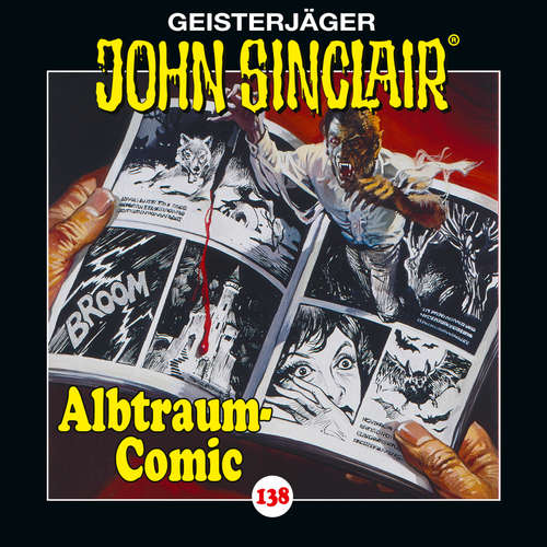 Hoerbuch John Sinclair, Folge 138: Albtraum-Comic - Jason Dark - Dietmar Wunder