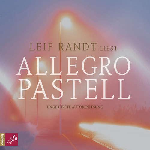 Hoerbuch Allegro Pastell - Leif Randt - Leif Randt