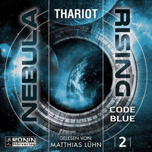 Hoerbuch Code Blue - Nebula Rising, Band 2 -  Thariot - Matthias Lühn