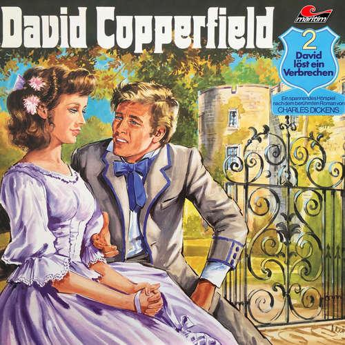 Hoerbuch David Copperfield, Folge 2: David löst ein Verbrechen - Charles Dickens - Peter Maertens