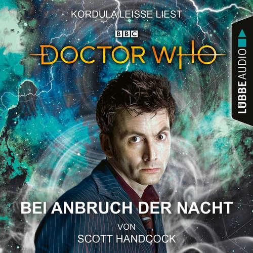 Hoerbuch Doctor Who - Bei Anbruch der Nacht - Scott Handcock - Kordula Leisse