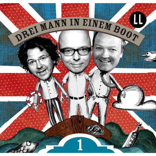 Hoerbuch Drei Mann in einem Boot, Episode 1 - Katrin Wiegand - Oliver Rohrbeck