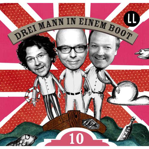 Hoerbuch Drei Mann in einem Boot, Episode 10 - Katrin Wiegand - Oliver Rohrbeck