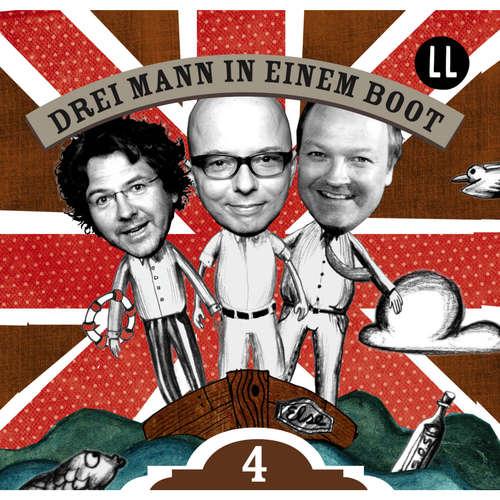 Hoerbuch Drei Mann in einem Boot, Episode 4 - Katrin Wiegand - Oliver Rohrbeck