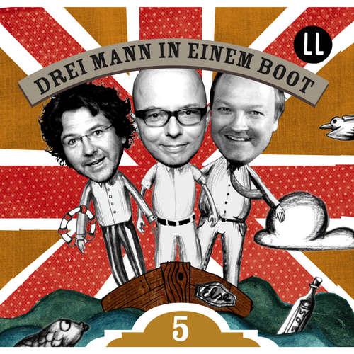 Hoerbuch Drei Mann in einem Boot, Episode 5 - Katrin Wiegand - Oliver Rohrbeck