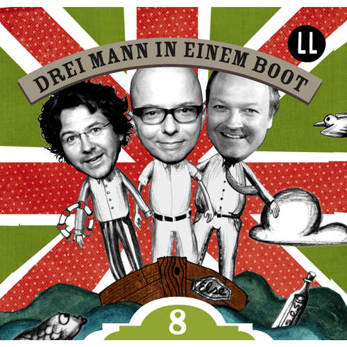 Hoerbuch Drei Mann in einem Boot, Episode 8 - Katrin Wiegand - Oliver Rohrbeck