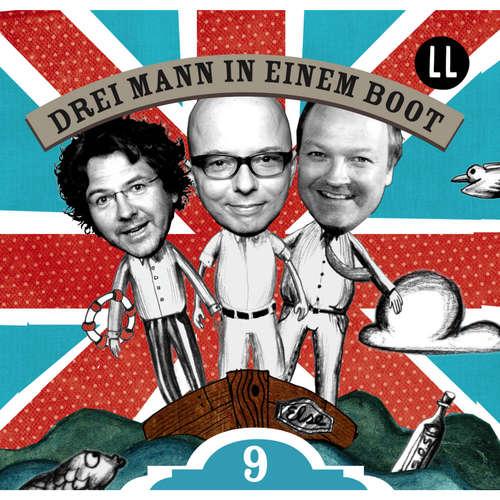 Hoerbuch Drei Mann in einem Boot, Episode 9 - Katrin Wiegand - Oliver Rohrbeck
