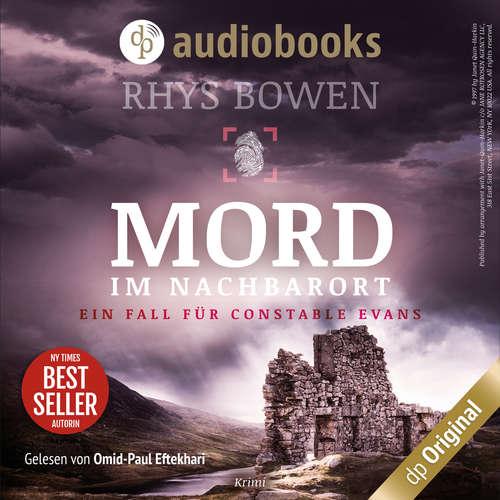 Hoerbuch Mord im Nachbarort - Ein Fall für Constable Evans, Band 2 - Rhys Bowen - Omid-Paul Eftekhari