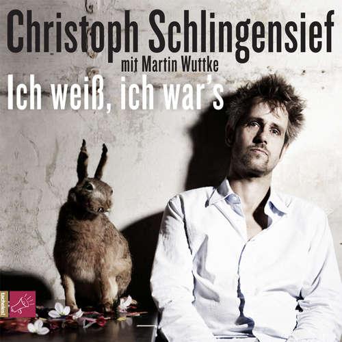Hoerbuch Ich weiß, ich war's - Christoph Schlingensief - Christoph Schlingensief