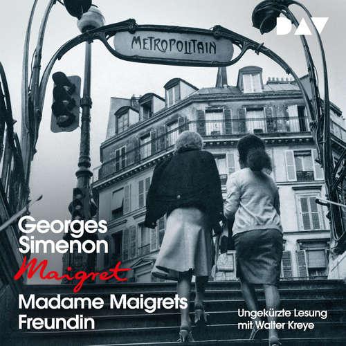 Hoerbuch Madame Maigrets Freundin - Georges Simenon - Walter Kreye