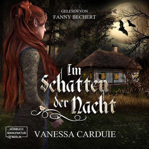 Hoerbuch Im Schatten der Nacht - Ein Vampirmärchen - Vanessa Carduie - Fanny Bechert