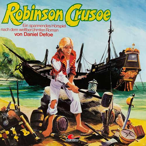 Hoerbuch Daniel Defoe, Robinson Crusoe - Daniel Defoe - Rolf Boysen