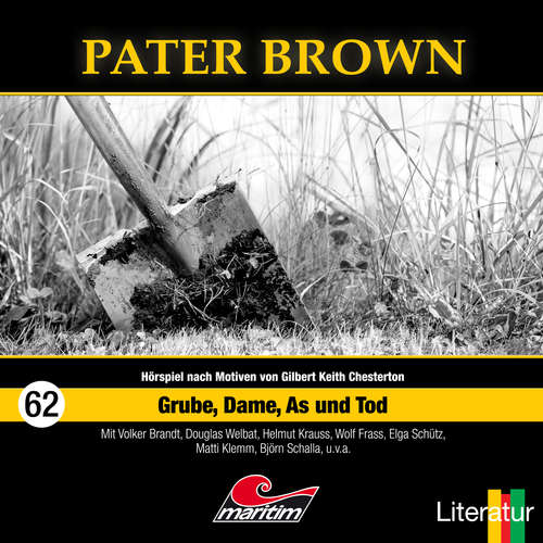 Hoerbuch Pater Brown, Folge 62: Grube, Dame, As und Tod - Marc Freund - Douglas Welbat